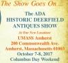ADA/HISTORIC DEERFIELD ANTIQUES SHOW