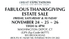 FABULOUS THANKSGIVING ESTATE SALE by Great Expectations