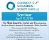 Connecticut Ceramics Study Circle Seminar