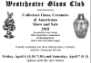 Westchester Glass Club 42nd Collectors Glass, Ceramics & Americana Show