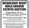Ingraham & Co. WEDNESDAY NIGHT WALKAROUND ESTATES AUCTION