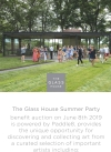 The Glass House 70th Anniversary Summer Party Benefit Auction