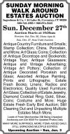 Ingraham & Co. Sunday Morning  Walk Around  Estates Auction