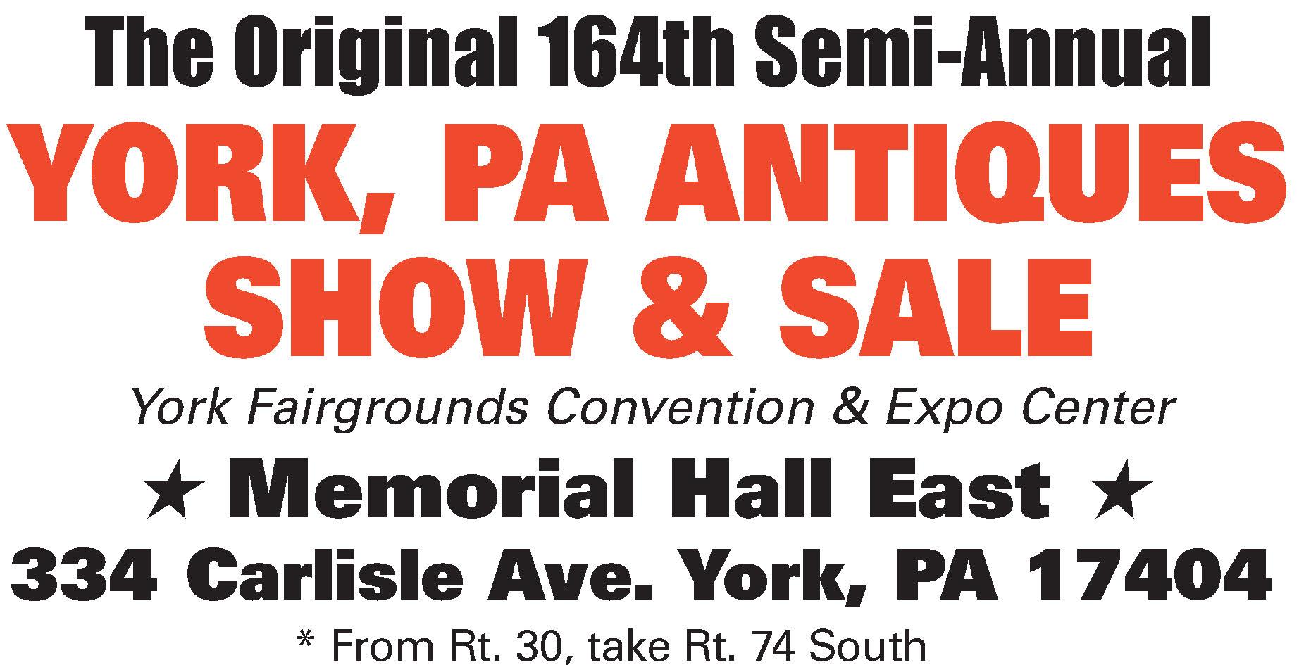 The Original 164th Semi-Annual York, PA Antiques Show & Sale