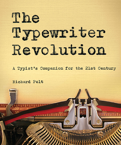 8-14 Q_A Richard Polt The Typewriter Revolution Cover Image_small