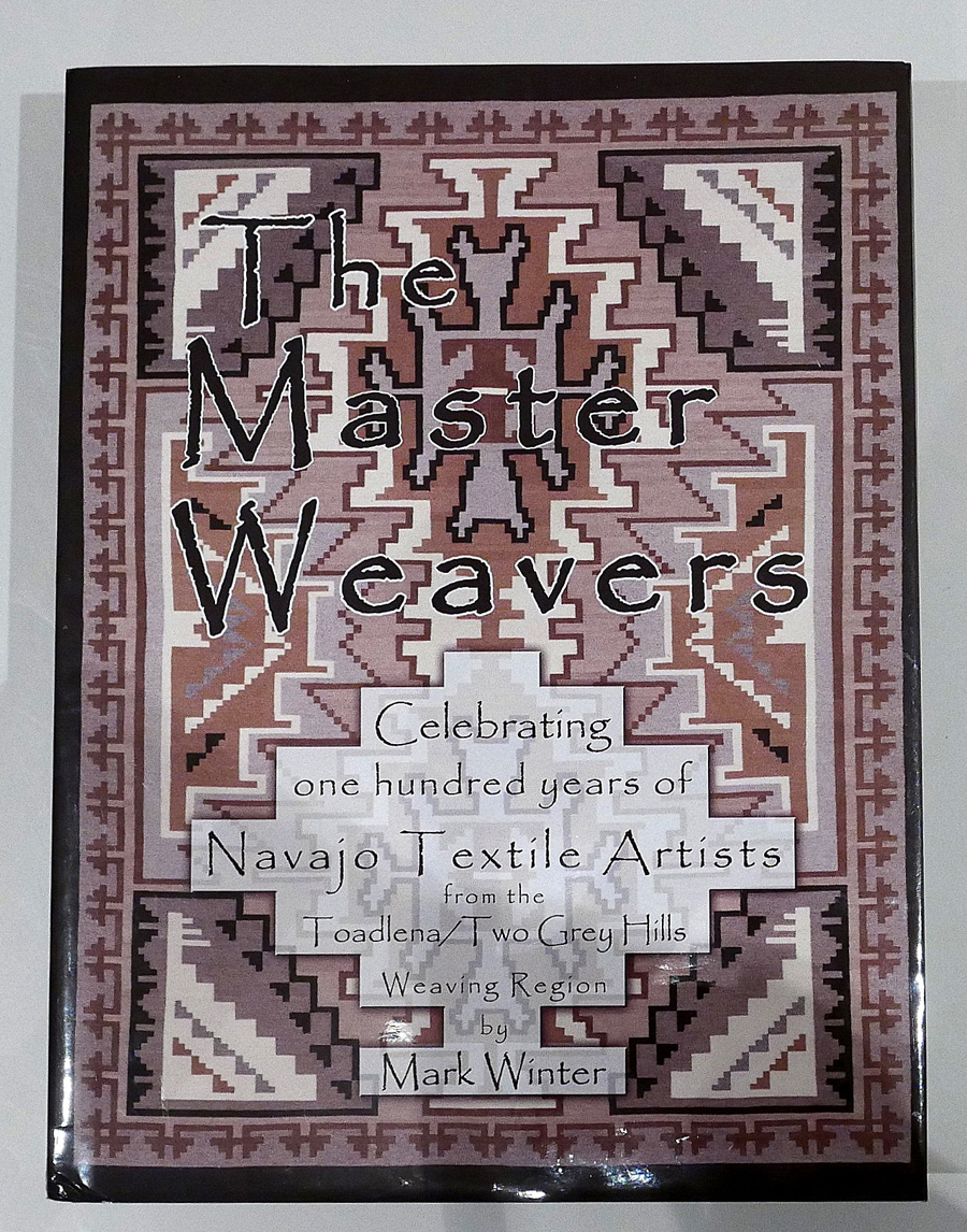 Mark Winter Newcomb, N.M., is known for his definitive book<br>on Toadlena/Two Grey Hills, <i>The Master Weavers</i>.