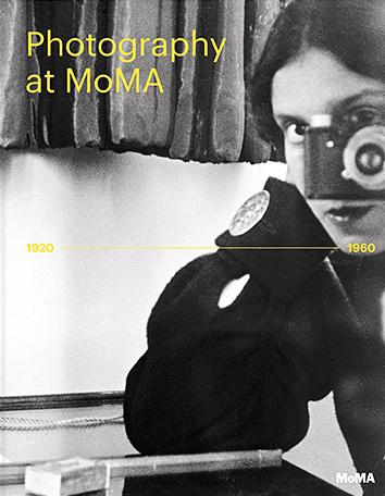 Photography at MoMA 1920-1960 HC