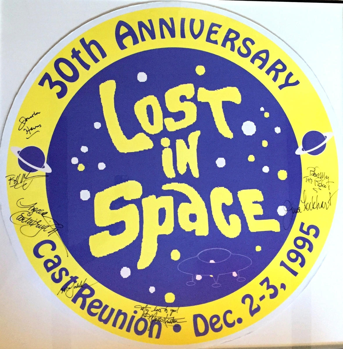 """I love this Lost in Space poster signed by the entire cast of the show. It's from the 30th anniversary cast reunion. Only two of these posters exist. I got this one at a collectibles show I ran at Boston's Bayside Expo Center in 1995,"" says Getman."