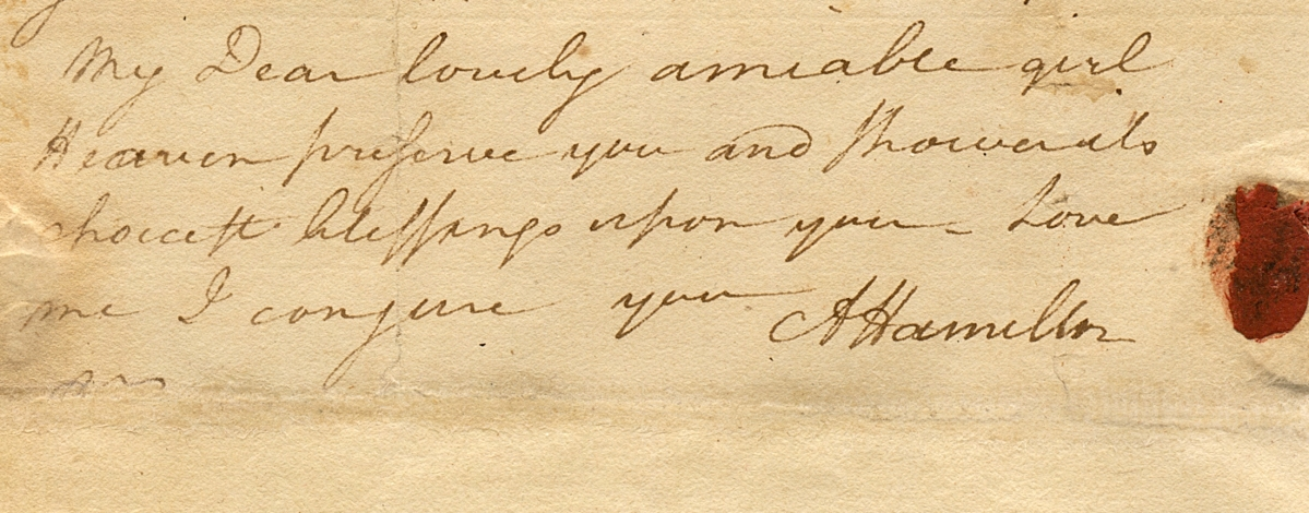 "In a love letter dated August 8, 1780, Hamilton tells future wife Elizabeth Schuyler ""you…have rendered me as restless and unsatisfied with all about me, as if I was the inhabitant of another world."""