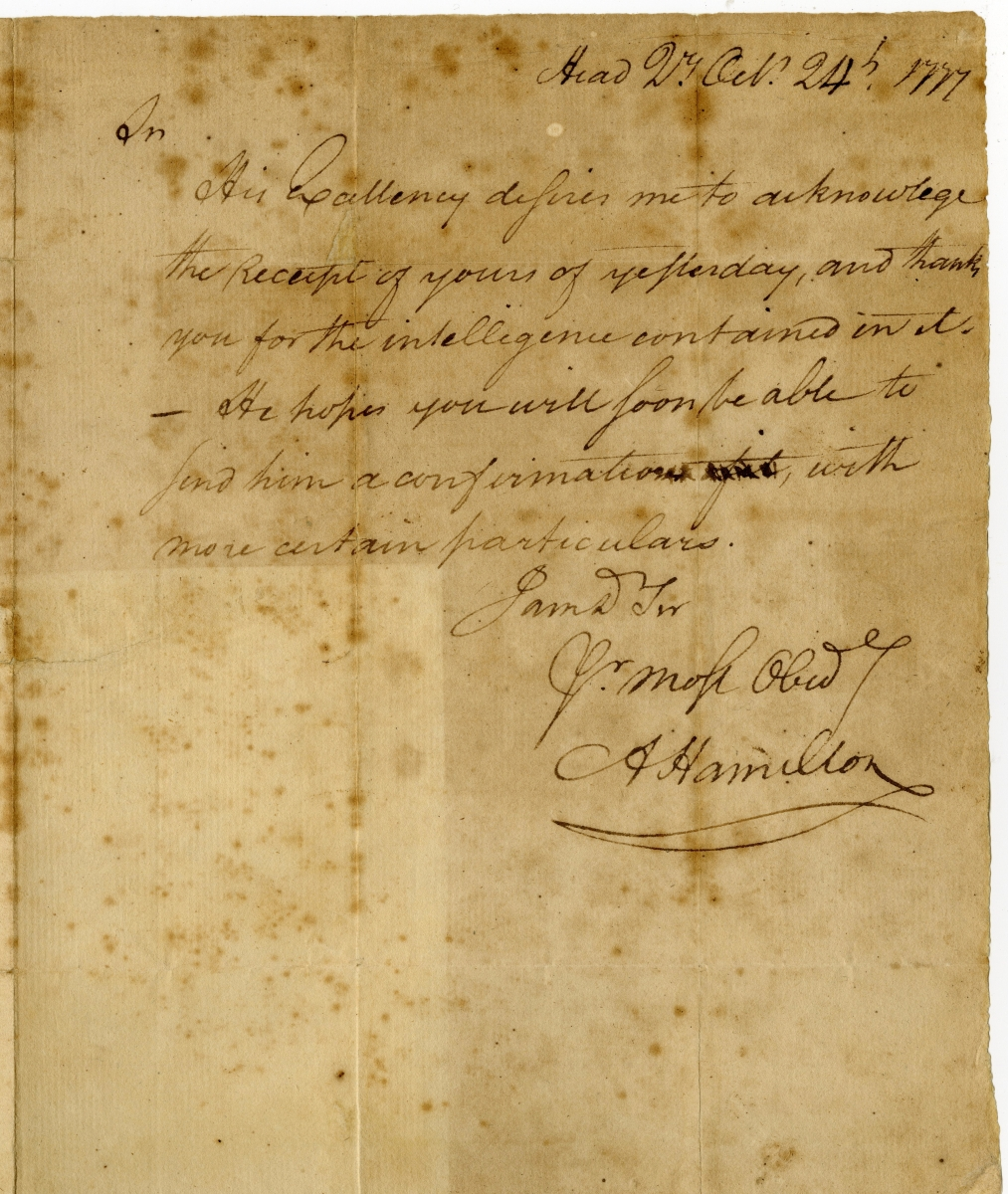 In a letter to George Washington of October 24, 1777, Alexander Hamilton confirms intelligence on the movement of Hessian troops.