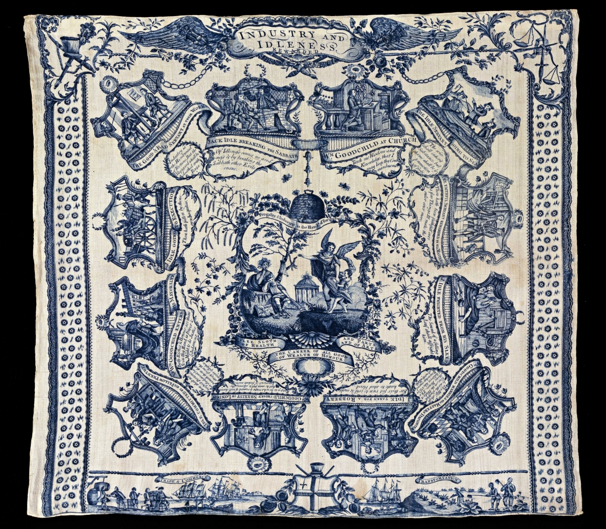 "Printed handkerchiefs and banners often carried moral or political messages. Made in England, circa 1775, this copperplate-printed linen handkerchief with China blue is covered with visual and verbal lessons on ""Industry and Idleness."""