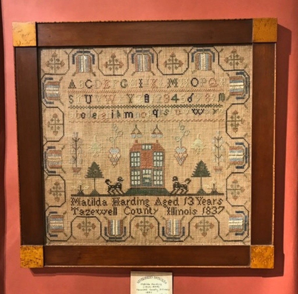 A sampler stitched by Matilda Harding, 13 years old, in Tazewell County, Ill., 1837, at Neverbird Antiques, Surry, Va.