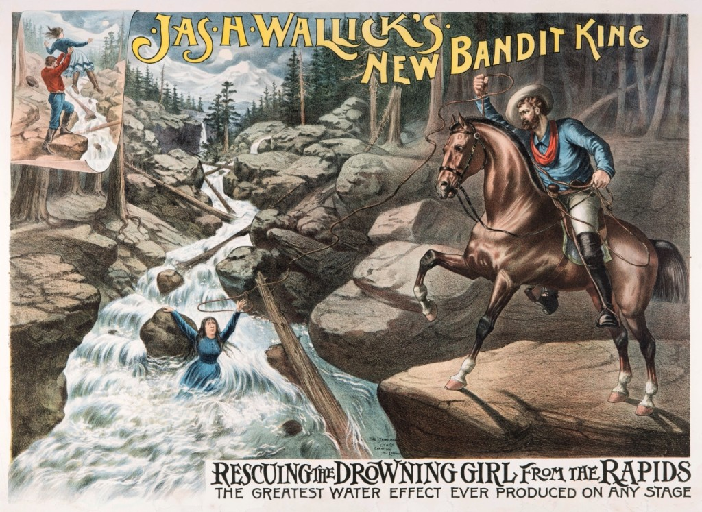 """""""Jas. H. Wallick's New Bandit King, Rescuing the Drowning Girl from the Rapids"""" by Strobridge Lithograph Company, date unknown. Lithograph, 30-  by 40¼ inches. Gift of Harry T. Peters Jr, Natalie Peters and Natalie Webster."""