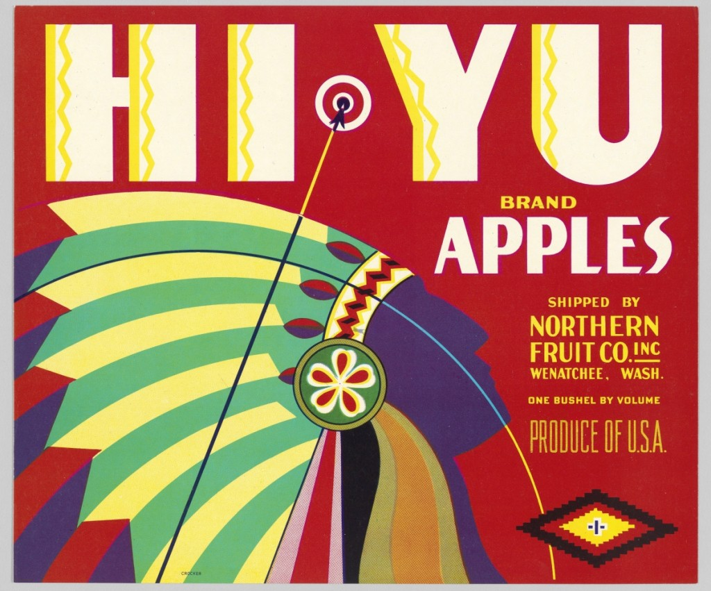 "Before they were replaced by cardboard boxes in the 1960s, wooden boxes bearing colorful designs were used to ship fruit and vegetables. Often the labels featured Native American motifs. Hi Yu was the name of a brand of apples shipped from Wenatchee, Wash. ""Americans,"" National Museum of the American Indian, Washington DC."