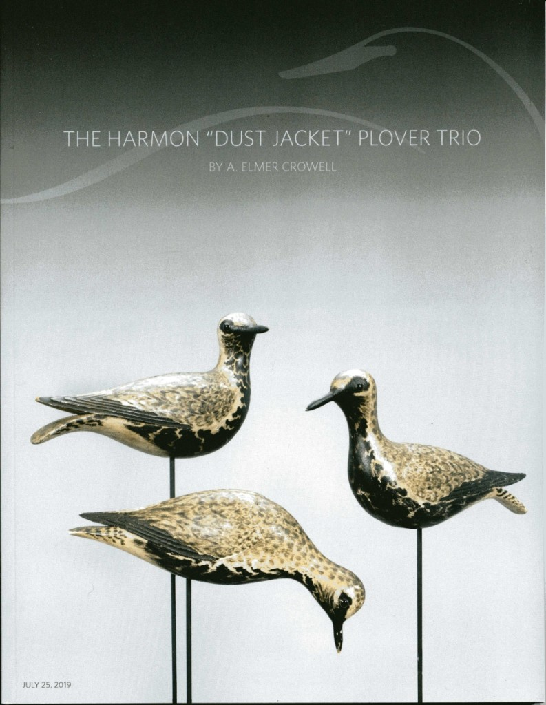 "Copley produced a separate 48-page catalog for the Harmon trio of ""Dust Jacket Plovers,"" which were made by Elmer Crowell. They were the stars of the week, collectively earning $1,114,000. The turned head plover on left sold for $396,000; the classic straight ahead pose on the right sold for $324,000 and the feeding plover sold for $420,000. They have been together since 1977, and seller Ted Harmon hoped they would stay together. They did not; two went to one buyer and the third went to another buyer."