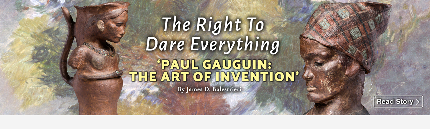 The Right To Dare Everything: 'Paul Gauguin: The Art of Invention'