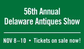 56th Annual Delaware Antiques Show