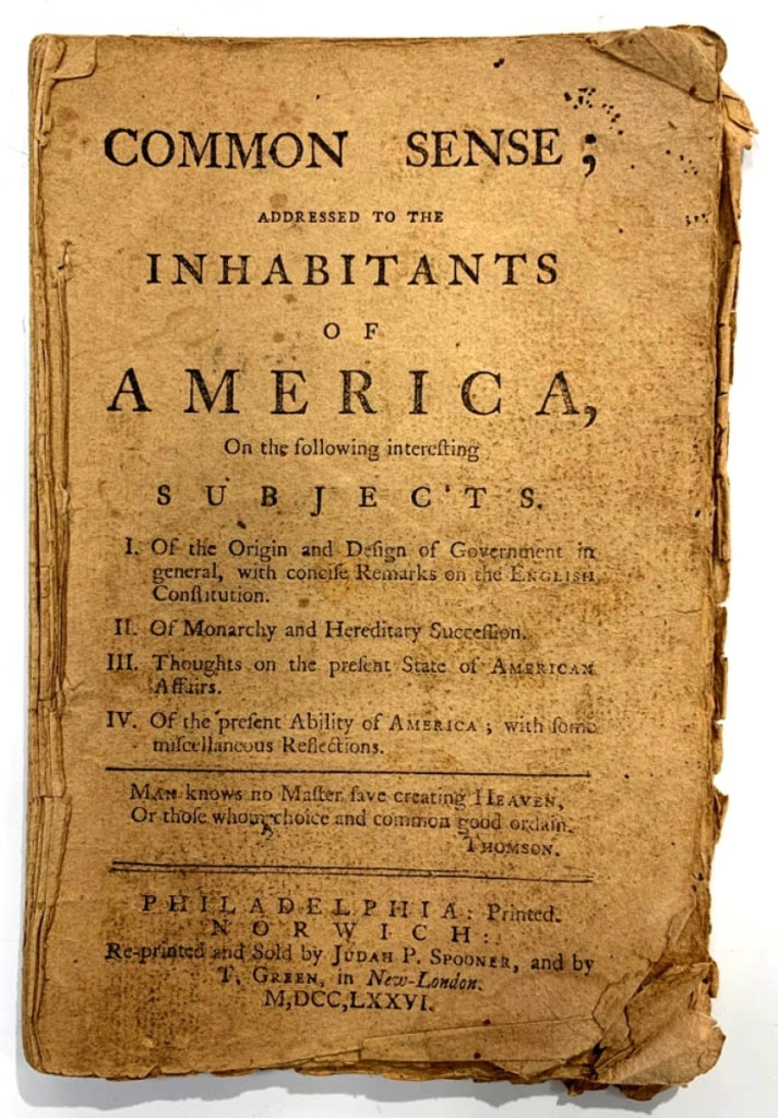 A 1776, Norwich, Conn., edition of Thomas Paine's Common Sense; Addressed to the Inhabitants of America topped the sale finishing at $28,290, far over the estimate.     —Skinner