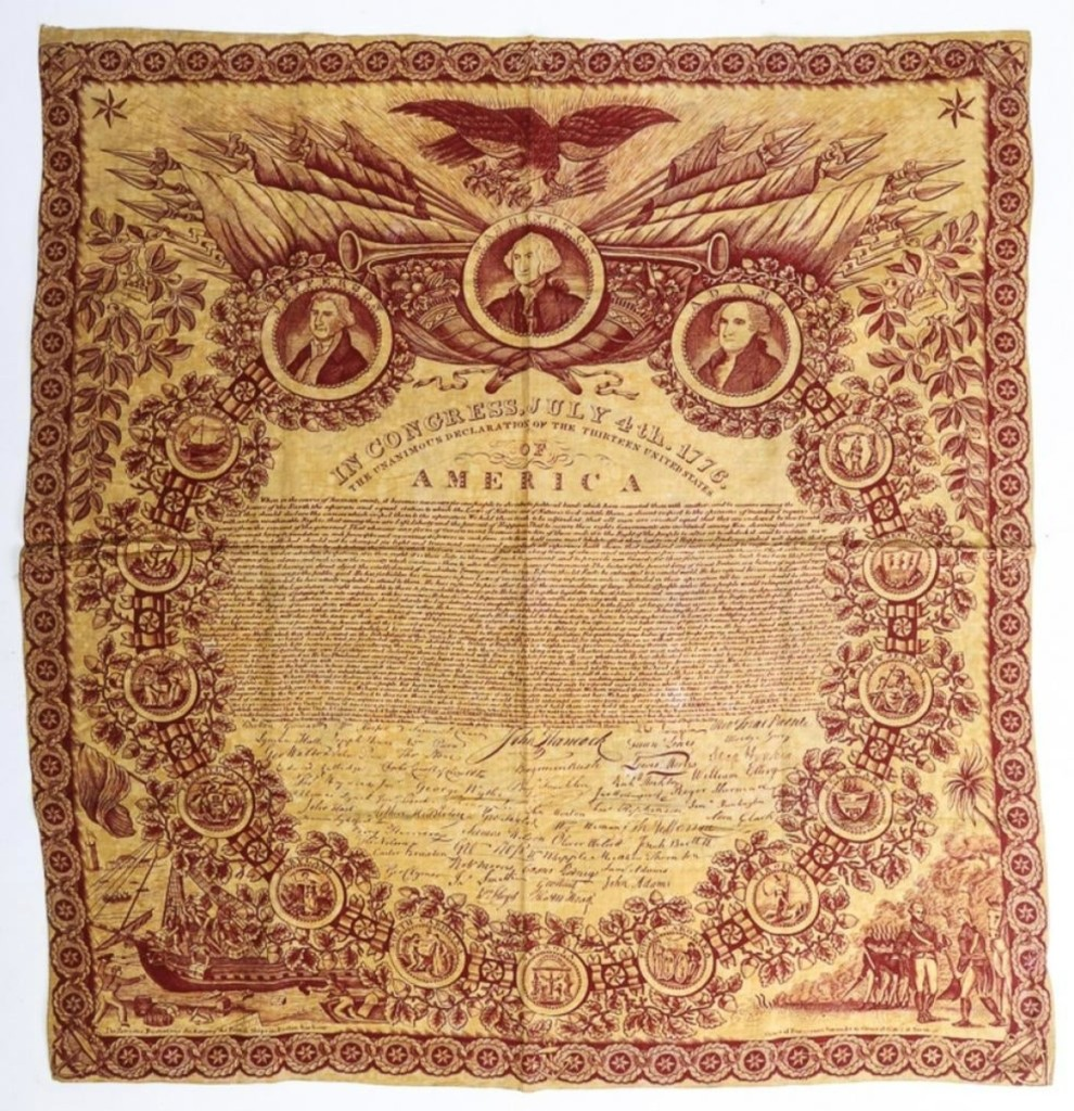 The Declaration of Independence, printed on cloth by Robert and Collin Gillespie in 1821, was probably the earliest of the cloth printings. The text is surrounded by numerous historical vignettes and it earned $7,650.