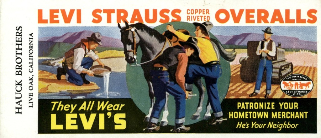 """They All Wear Levi's,"" advertisement for overalls, 1930s. Levi Strauss & Co. Archives."
