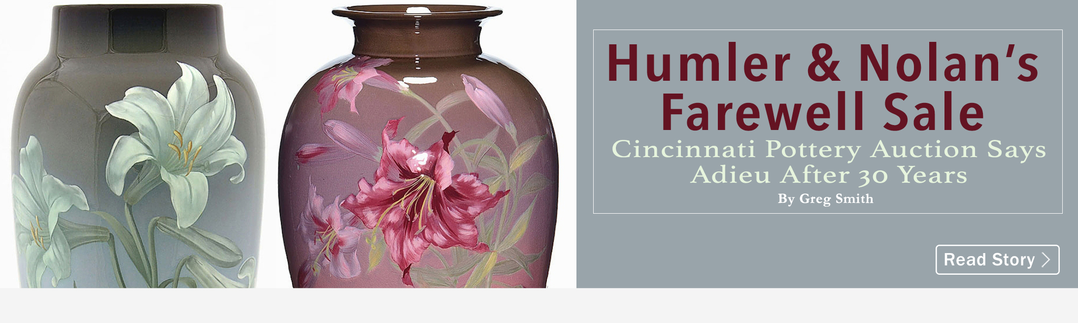 Humler & Nolan's Farewell Sale, Cincinnati Pottery Auction Says Adieu After 30 Years