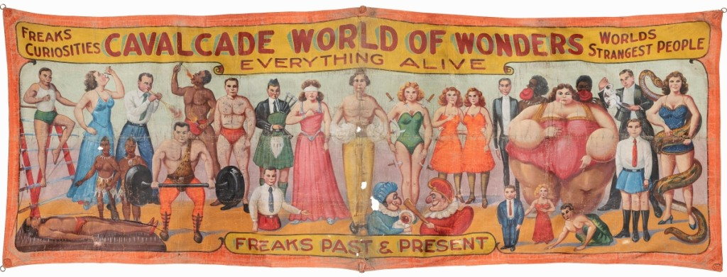"""Cavalcade of Wonders. Freaks Past & Present,"" an enormous entrance-type sideshow banner on painted canvas, circa 1930s-40s, was the sale's top lot, finishing at $28,800, a world auction record for its type."