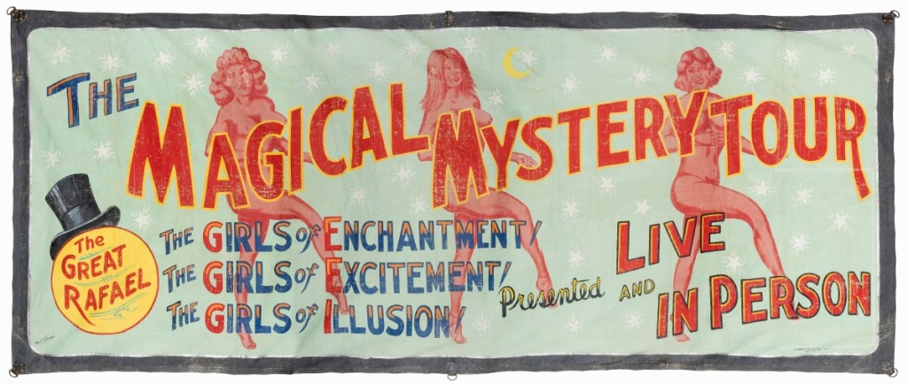 "Fred Johnson's enormously scaled sideshow banner, ""Magical Mystery Tour Girls,"" produced in Chicago by O'Henry Tent & Awning in the 1940s, was bid to $4,800."