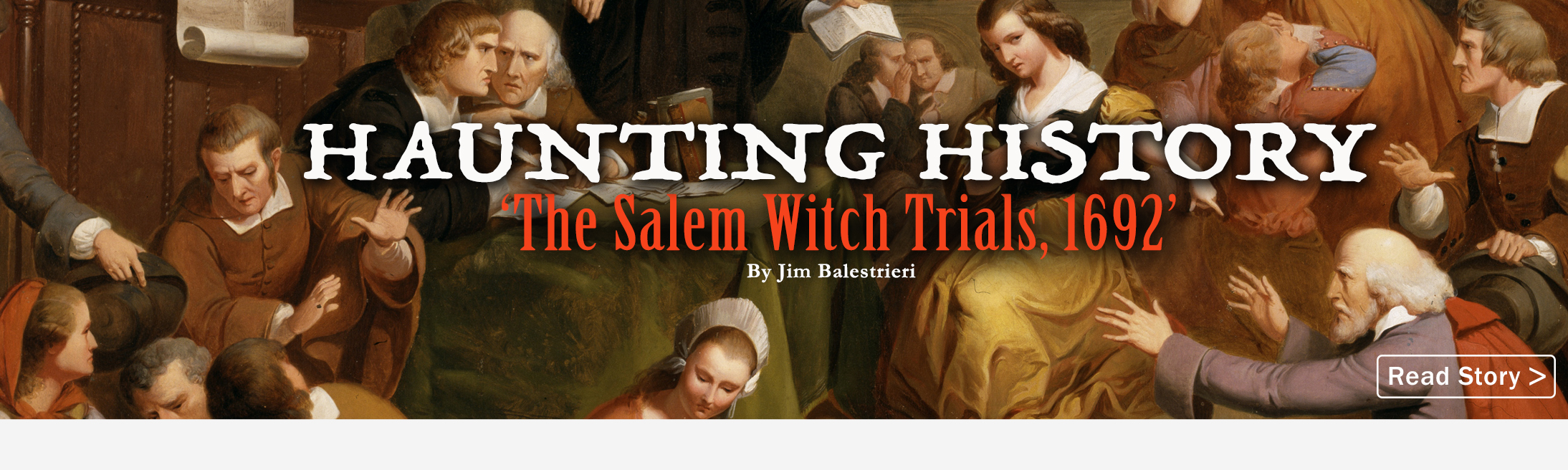 Haunting History: 'The Salem Witch Trials, 1692'
