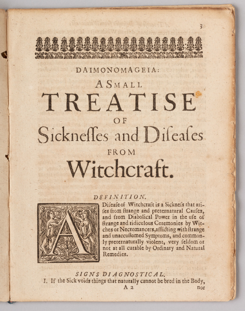 Daimonomageia: A Small Treatise of Sicknesses and Diseases from Witchcraft, and Supernatural Causes by William Drage (English, 1637-1669), published 1665. Phillips Library. Drage was a physician and apothecary who compiled medical books into the English language.