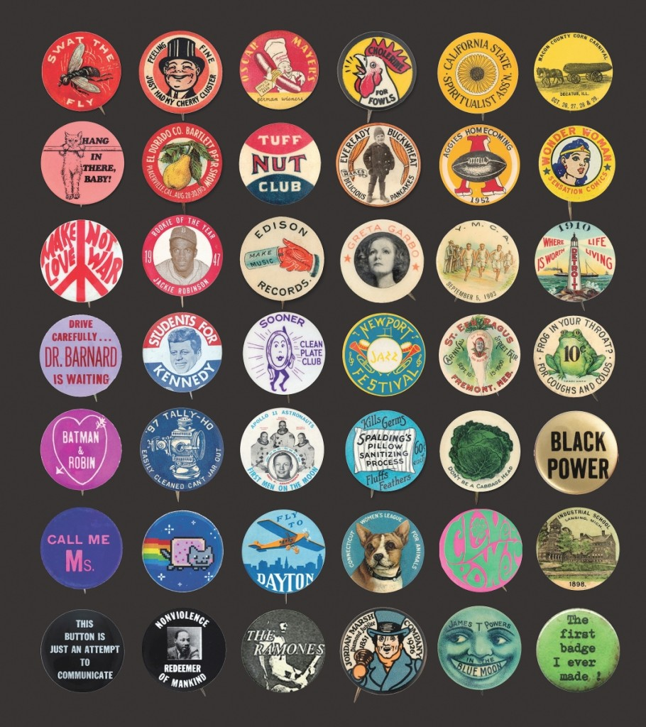 Button Power: 125 Years of Saying It with Buttons, by Christen Carter and Ted Hake, Princeton Architectural Press, 2020.