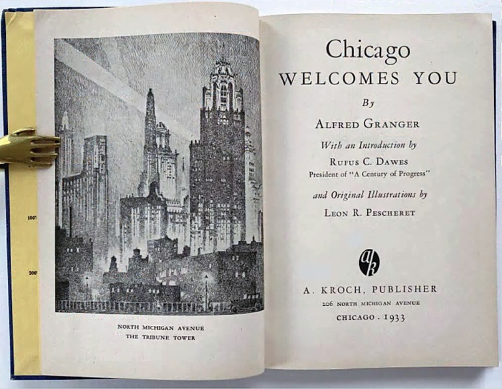 Chicago Welcomes You, 1933, a tourist guide to the Windy City, provided an interesting look at Chicago then compared to now and was sold by Sandra Hoekstra Bookseller, Thomaston, Maine.