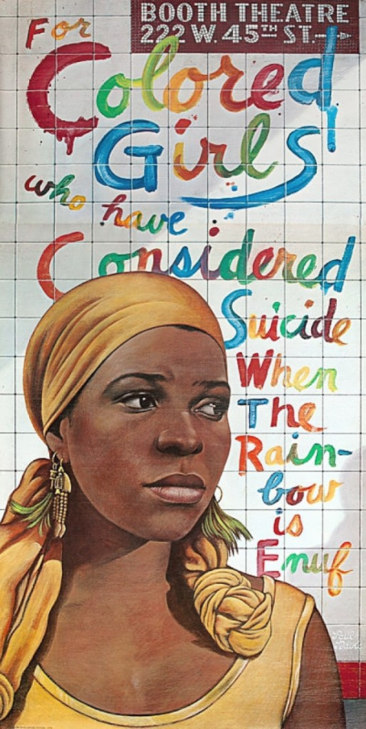 One of two sales reported with David Pollack Vintage Posters, Wilmington, Del., was this original three-sheet theater poster titled For Colored Girls Who Considered Suicide When the Rainbow is Enuf and illustrated by Paul Davis.
