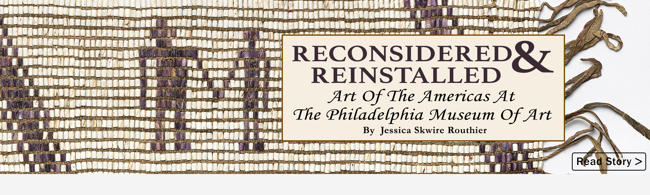 Reconsidered & Reinstalled: Art Of The Americas At The Philadelphia Museum Of Art
