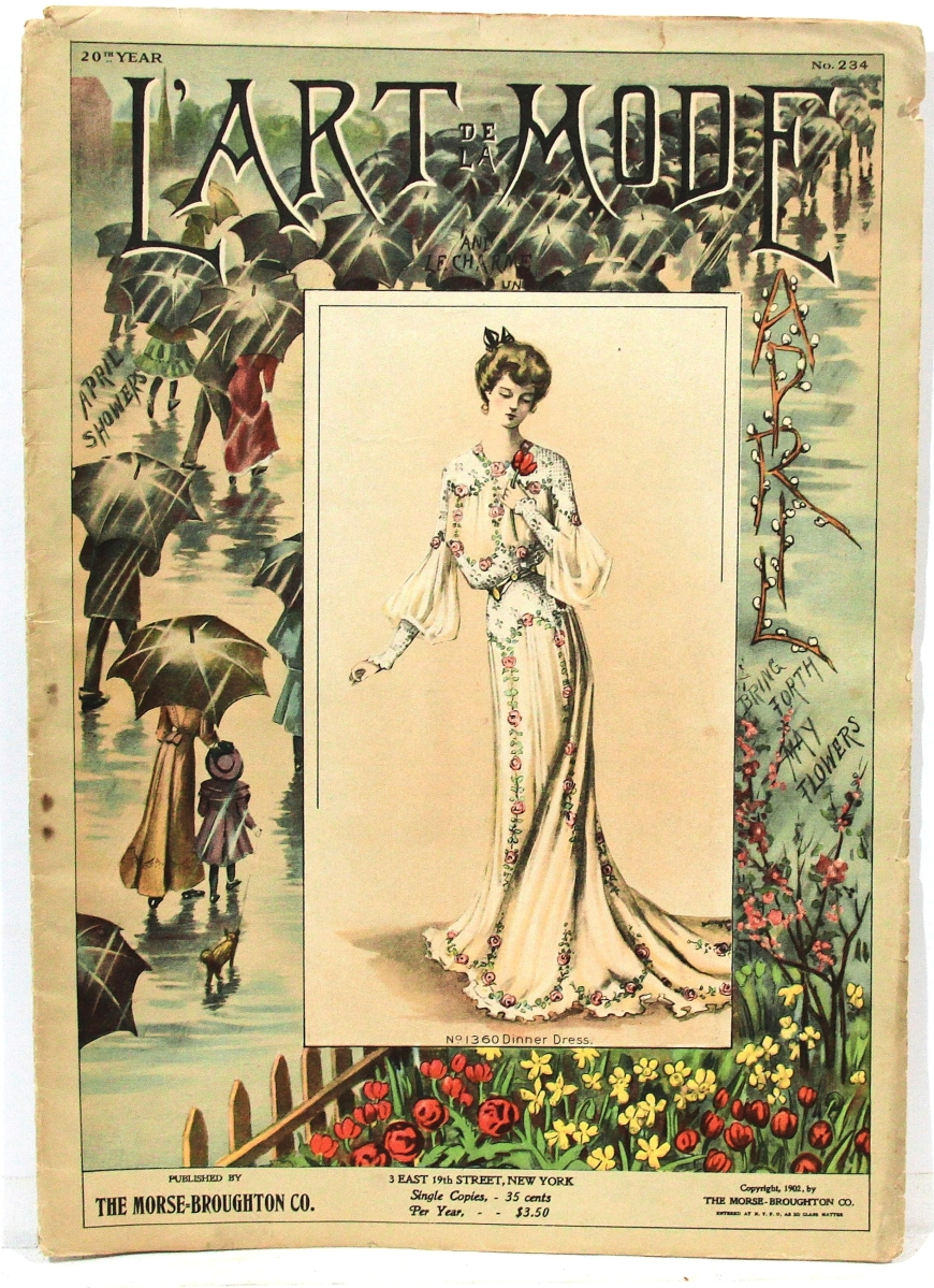 Still available with Jim Lyman was this folio size 1902 edition of L'Art de la Mode (The Art of Fashion) in French, but all text is in English. Published by Morse-Broughton Co of New York. He was asking $65 for it. A Page From The Past, Tempe, Ariz.