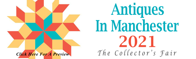 2021 Antiques in Manchester Article Banner