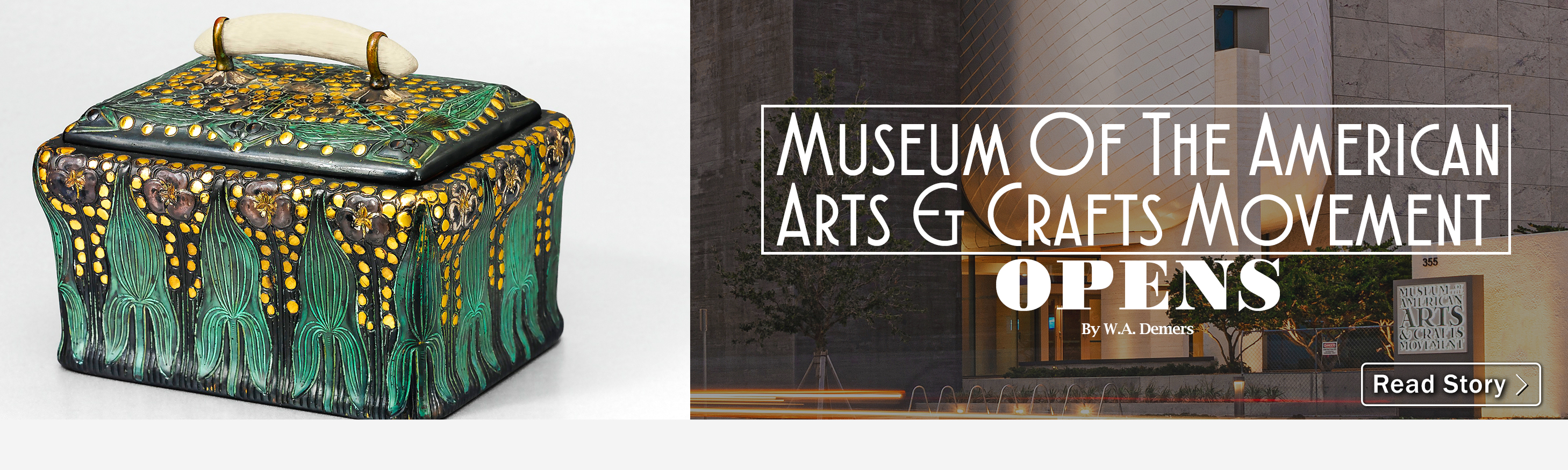 Museum Of The American Arts & Crafts Movement Opens