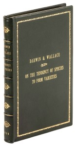 Fetching $18,000 was On the Tendency of Species to Form Varieties…, 1859, three papers by Charles Darwin and Alfred Russel Wallace that laid the foundations for the theory of evolution and natural selection.